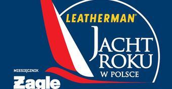 Prezentacja nominowanych w konkursie Leatherman Jacht Roku w Polsce 2017. Ogłoszenie wyników 1 stycznia!